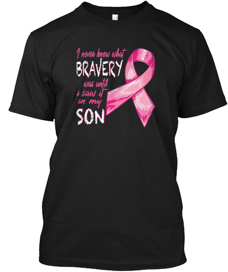 I Saw It In My Son Cancer   Tshirt  Black T-Shirt Front