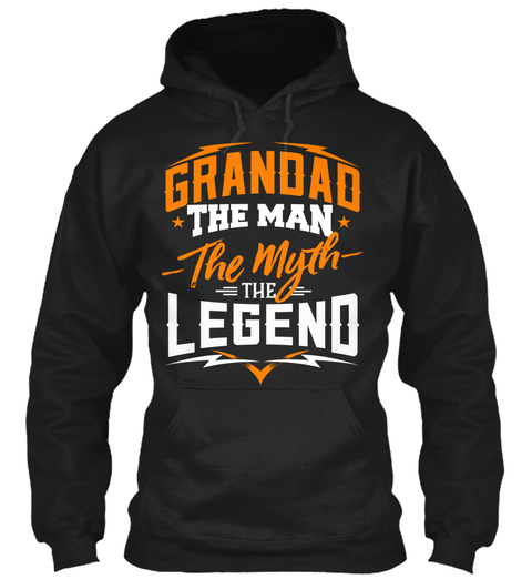 Grandad The Man The Myth The Legend Black Sweatshirt Front
