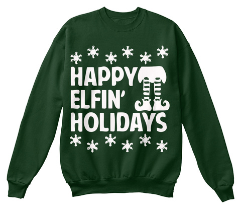 Happy Elfin' Holidays Deep Forest  T-Shirt Front