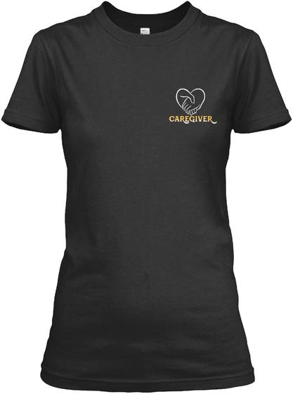 Caregiver Black T-Shirt Front