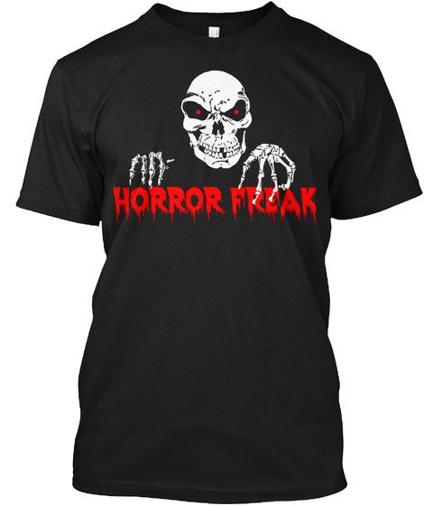 Horror Freak Black T-Shirt Front