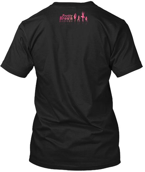 Pretty On Pointe Black Black T-Shirt Back