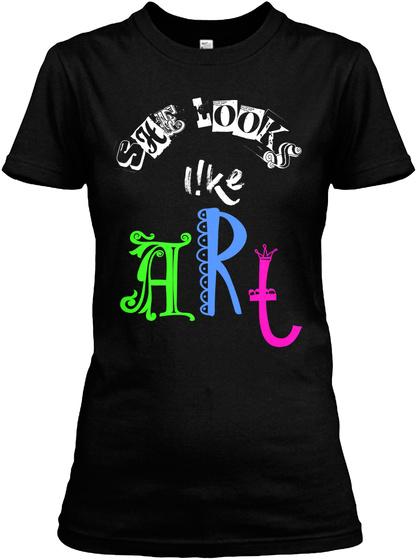 She Looks Like Art Black Women's T-Shirt Front