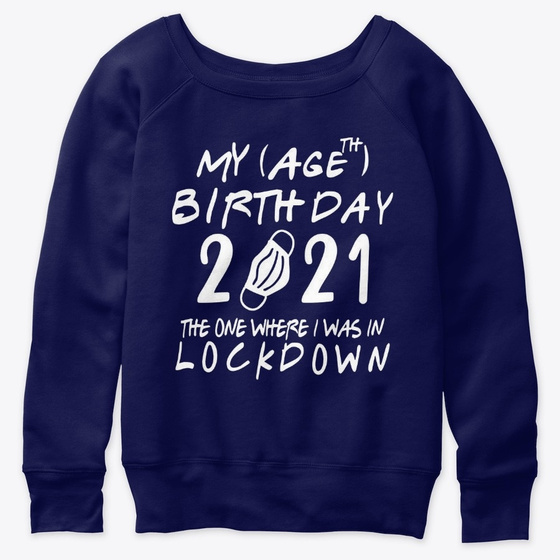 Lockdown Birthday Quarantine Age 2021