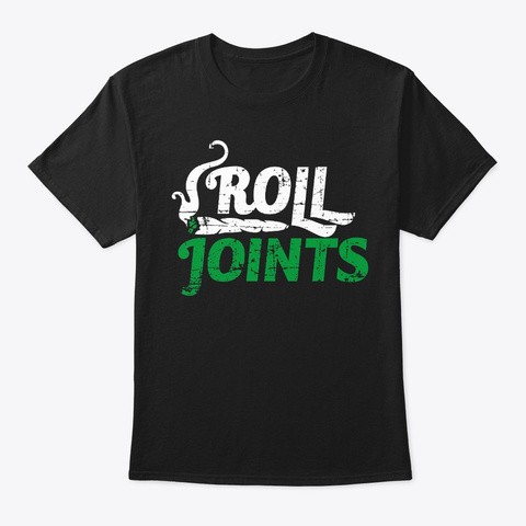 Roll Joints Black T-Shirt Front