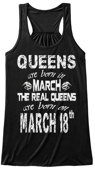 Queens Are Born In March 18 Th Black T-Shirt Front