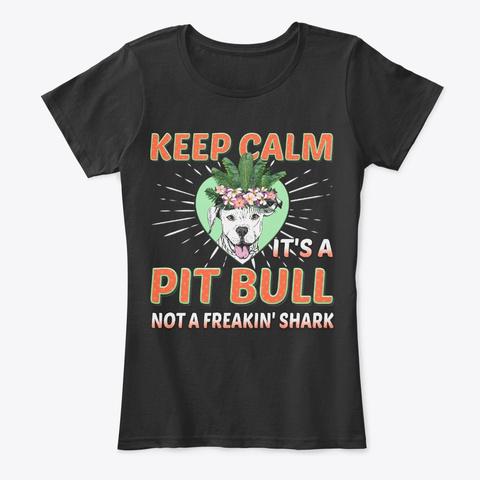 Just Pit Bull, Not Freakin' Shark Black T-Shirt Front