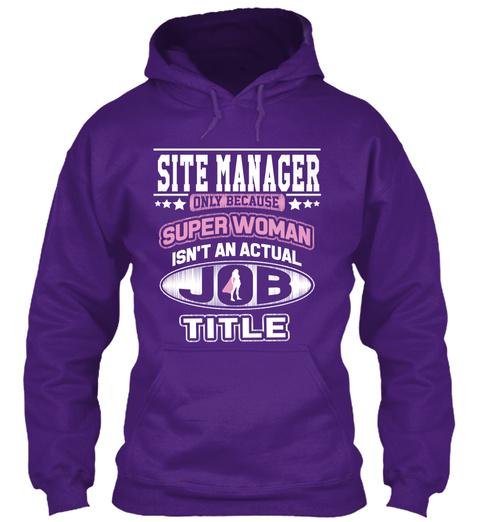 Super Woman Site Manager  Purple T-Shirt Front