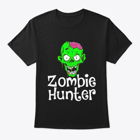 Halloween Zombie Hunter T Shirt Funny Black T-Shirt Front