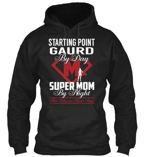 Starting Point Gaurd   Super Mom Black T-Shirt Front
