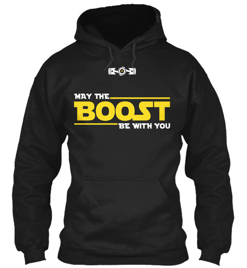 May The Boost Be With You Black T-Shirt Front