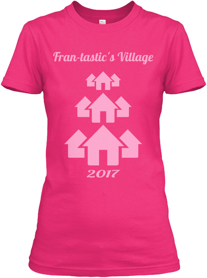 Fran Tastic's Village 2017 Heliconia Women's T-Shirt Front