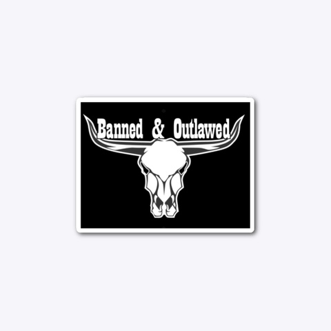 Banned &Amp; Outlawed Merch Standard T-Shirt Front