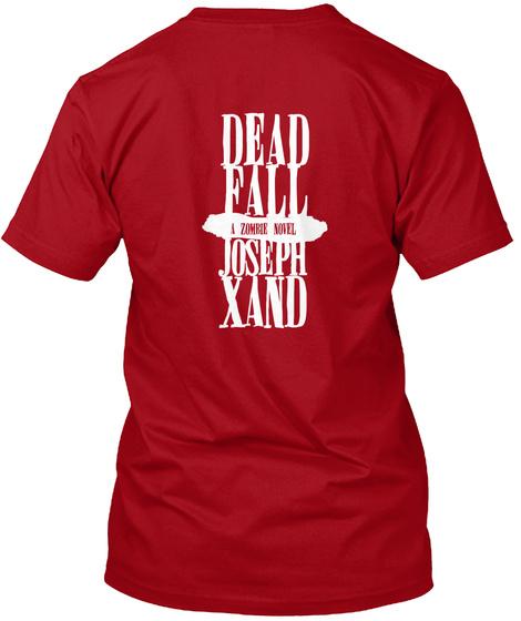 Dead Fall Deep Red T-Shirt Back