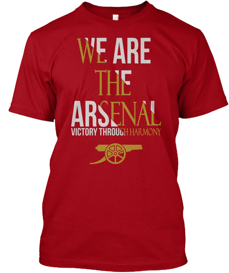We Are The Arsenal Victory Through Harmony Deep Red T-Shirt Front