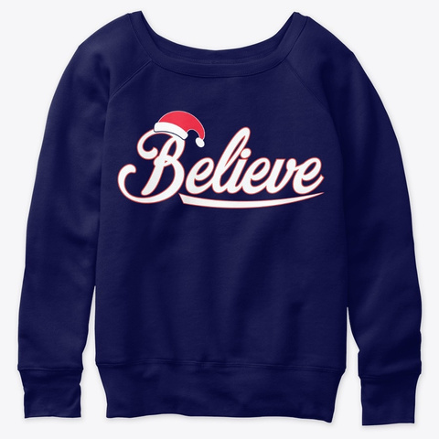 Believe Christmas Santa Hate Gift Navy  T-Shirt Front