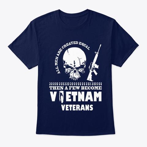 Veteran A Few Become Vietnam Veterans Navy T-Shirt Front