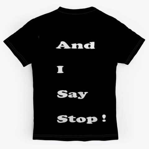 Stop Black T-Shirt Back