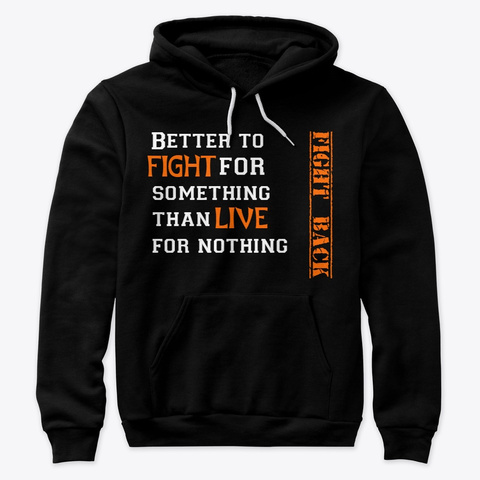 Fight Back Hoodie Black T-Shirt Front