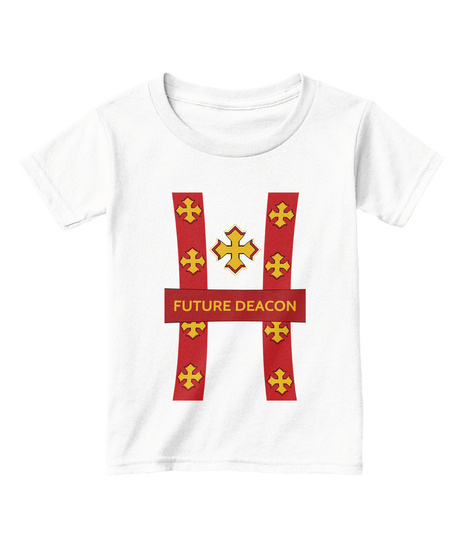 Future Deacon White  T-Shirt Front