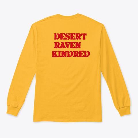 Desert Raven Kindred Drk Original Gold T-Shirt Back