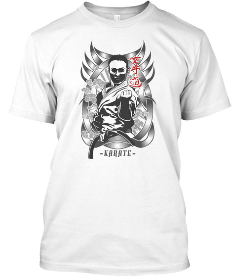 Karate Do Stand Fight   Martial Art White T-Shirt Front