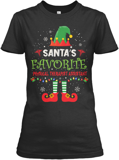 Santa's Favourite Physical Therapist Assistant Black T-Shirt Front