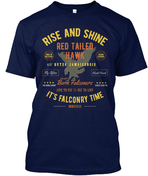 It's Falconry Time! Red Tailed Hawk Falc Navy T-Shirt Front