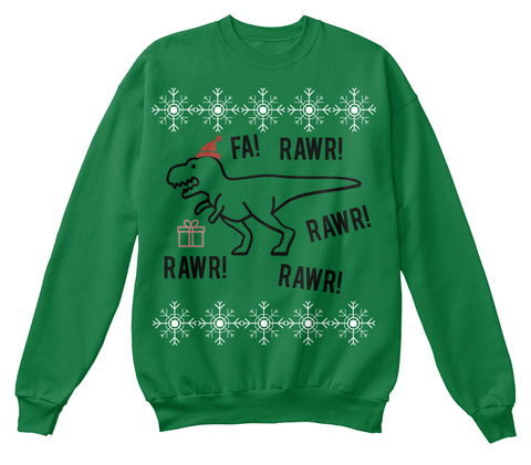 Fa Rawr Rawr Rawr Rawr Kelly Green  T-Shirt Front