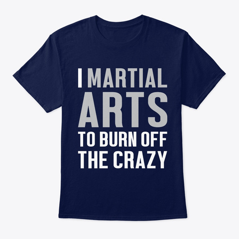 Martial Arts Funny Gift   Burn Off The C Navy T-Shirt Front