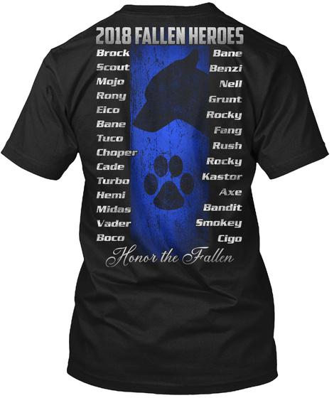 2018 Fallen Heroes Honor The Fallen Black T-Shirt Back