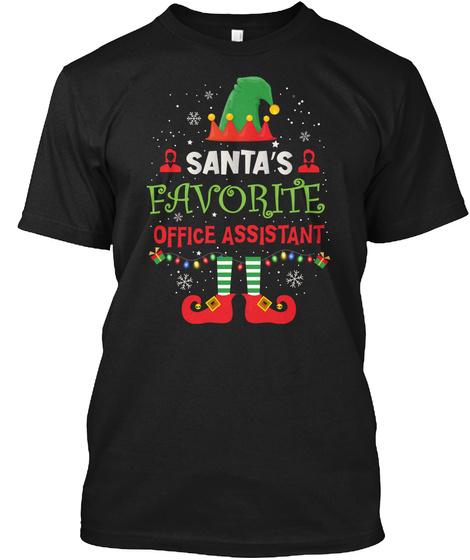 Santa's Favorite Office Assistant Black T-Shirt Front