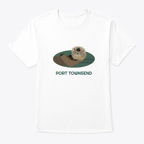 Port Townsend Wa Otter Pnw Tribal White T-Shirt Front