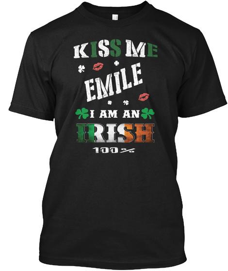 Emile Kiss Me I'm Irish Black T-Shirt Front