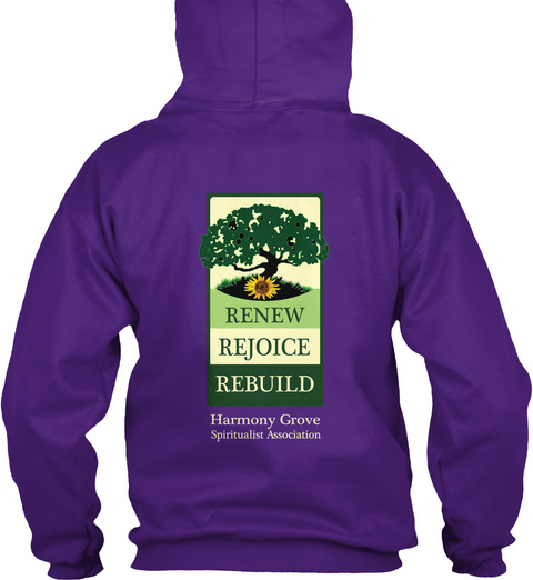 Renew Rejoice Rebuild Harmony Grove Spiritualist Association Purple Sweatshirt Back
