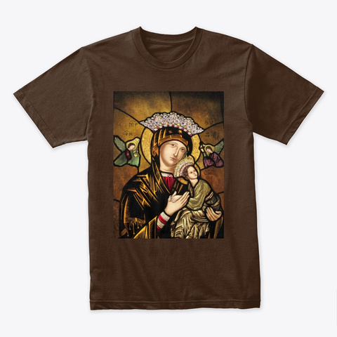 Our Mother Of Perpetual Help Dark Chocolate T-Shirt Front