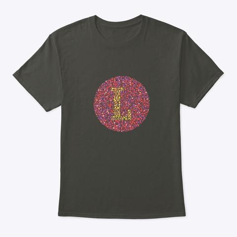 """""""L"""" Eye Test Letter Circle Smoke Gray T-Shirt Front"""