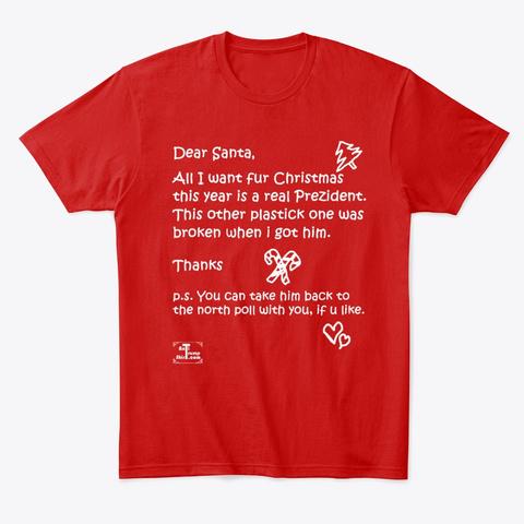 Dear Santa Trump Broken   Impeach Classic Red T-Shirt Front