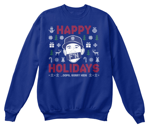 Happy F'n Holidays Deep Royal  Sweatshirt Front