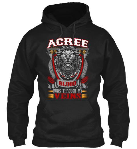 Acree Blood Run Through My Veins Black T-Shirt Front
