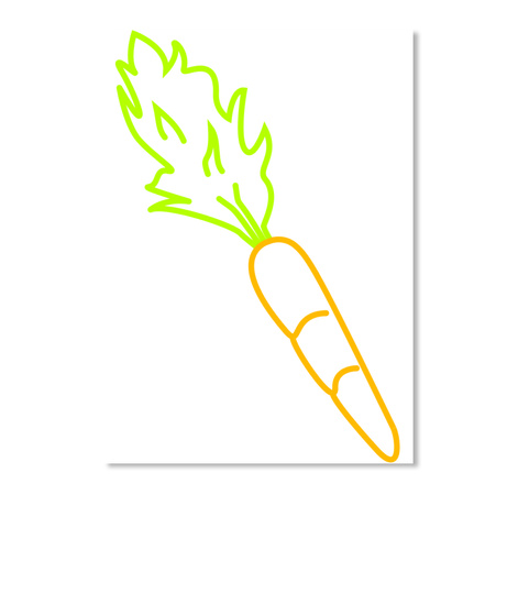 Just A Carrot. White T-Shirt Front