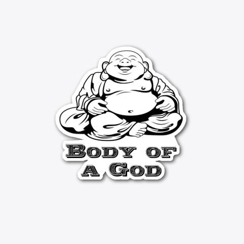 Body Of A God Standard T-Shirt Front