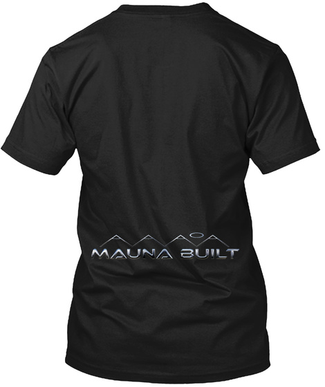 Mauna Built Black T-Shirt Back