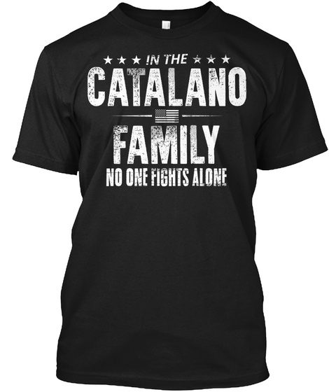 In The Catalano Family No One Fights Alone Black T-Shirt Front