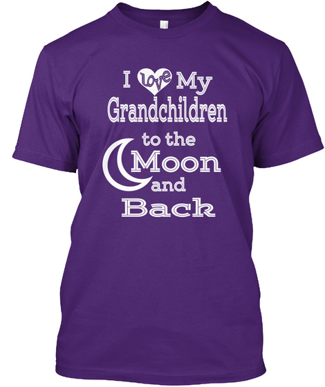 I Love My Grandchildren To The Moon And Back  Purple T-Shirt Front