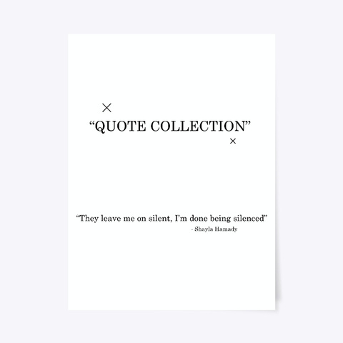 Quote Collection Standard T-Shirt Front