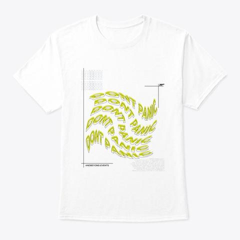 Don't Panic White T-Shirt Front