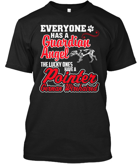 Ones Have A Pointer German Wirehaired Black T-Shirt Front