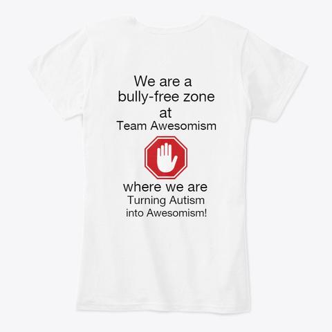Bully Free Zone White T-Shirt Back