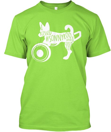 I Kissed #Sonnyroo And I Liked It! Lime T-Shirt Front